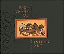 5000 Years of Indian Art - SUSHMA BAHI