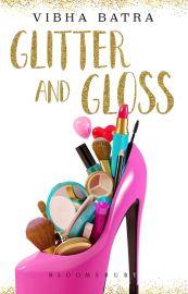 GLITTER AND GLOSS
