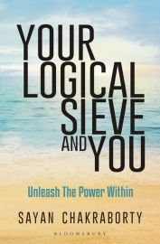 YOUR LOGICAL SIEVE AND YOU - UNLEASH THE POWER WITHIN
