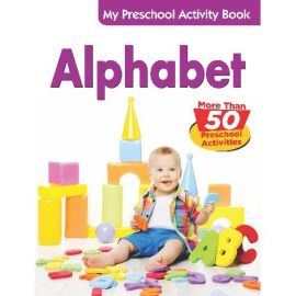 ALPHABET ABC - MY PRESCHOOL ACTIVITY BOOK