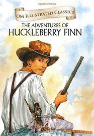 Om Illustrated Classics : THE ADVENTURES OF HUCKLEBERRY FINN