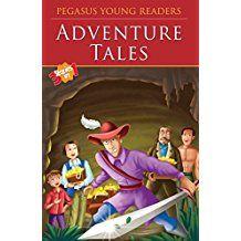 ADVENTURE TALES - PEGASUS YOUNG READERS - 3 STORIES IN 1