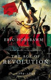 History Greats Series: THE AGE OF REVOLUTION - 1789-1848