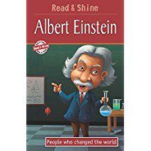 ALBERT EINSTEIN- PEOPLE WHO CHANGED THE WORLD- READ & SHINE