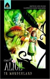 ALICE IN WONDERLAND - A Graphic Novel