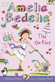 AMELIA BEDELIA - Book # 10 : TIES THE KNOT