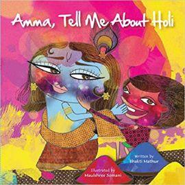 AMMA TELL ME ABOUT HOLI