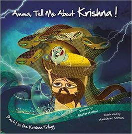 AMMA TELL ME ABOUT, KRISHNA - Part 1 in the Krishna Trilogy