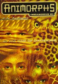 ANIMORPHS MEGAMORPHS # 2: IN THE TIME OF DINOSAURS