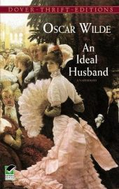 Dover Thrift Editions: AN IDEAL HUSBAND