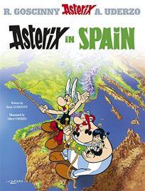 Asterix Adventure Series- Book 14: ASTERIX IN SPAIN by Rene Goscinny & Albert Uderzo