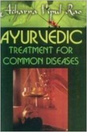 AYURVEDIC TREATMENT FOR COMMON DISEASES