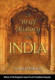 A BRIEF HISTORY OF INDIA - Winner Of The Broquette-Gonin Prix De I''Academie Francaise