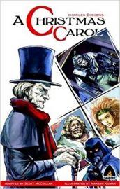 A CHRISTMAS CAROL - A Graphic Novel