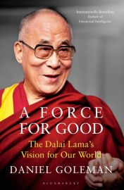 A FORCE FOR GOOD - THE DALAI LAMAS VISION FOR OUR WORLD