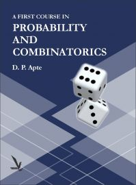 A First Course In Probabilty And Combinatorics