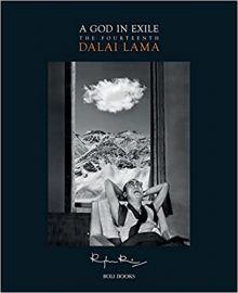 A God in Exile: The Fourteenth Dalai  Lama - RAGHU RAI