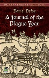 A JOURNAL OF THE PLAGUE YEAR - Dover Thrift Editions