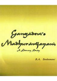 Gangadevi?s Madhuravijayam ? A Literary Study