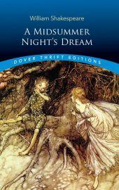 Dover Thrift Editions: A MIDSUMMER NIGHT'S DREAM