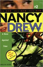 Nancy Drew SERIES # 2 :  A Girl Detective - A RACE AGAINST TIME