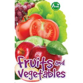 A to Z Learning: FRUITS AND VEGETABLES