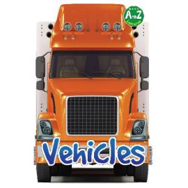 A to Z Learning: VEHICLES