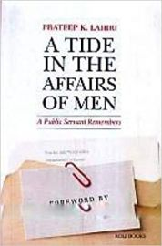 A Tide In The Affairs Of Men - PRATEEP K. LAHIRI