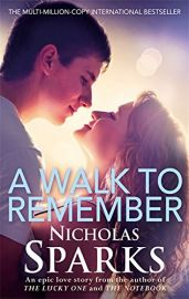 A WALK TO REMEMBER - An Epic Love Story