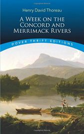 Dover Thrift Editions: A WEEK ON THE CONCORD AND MERRIMACK RIVERS