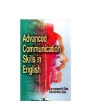 Advanced Communication Skills in English - Savyasachi Das & Shraddha Das