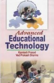 Advanced Educational Technology - K. Prasad & V. P. Sharma