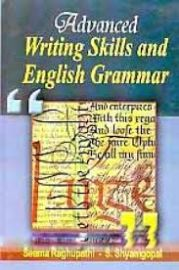 Advanced Writing Skills and English Grammar - Seema Raghupathi
