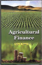 Agricultural Finance - Rahul B. Nagpal
