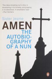 Amen : The Autobiography of a Nun