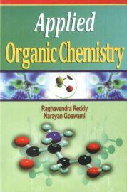 Applied Organic Chemistry - Raghavendra Reddy & Narayan Goswami