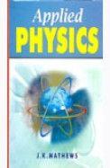 Applied Physics - J.K. Mathews