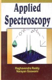 Applied Spectroscopy - Raghavendra Reddy & Narayan Goswami