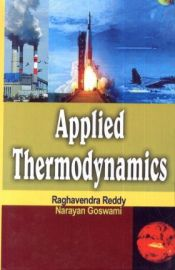 Applied Thermodynamics - Raghavendra Reddy & Narayan Goswami