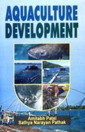 Aquaculture Development - A. Patel & S. N. Pathak