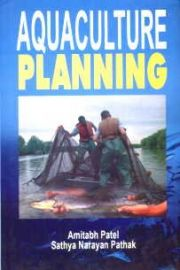 Aquaculture Planning - A. Patel & S. N. Pathak