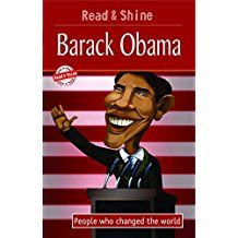 BARACK OBAMA - PEOPLE WHO CHANGED THE WORLD - READ AND SHINE