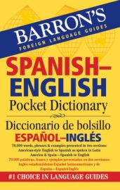 Barron's Foreign Language Guides: SPANISH - ENGLISH POCKET DICTIONARY. 70,000 words, phrases & examples presented in two sections: American-style English to Spanish as spoken in Latin America & Spain -Spanish to English.