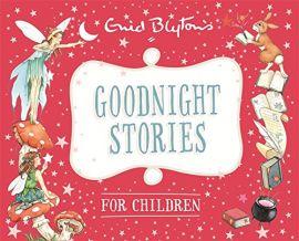 GOODNIGHT STORIES FOR CHILDREN - By Enid Blyton