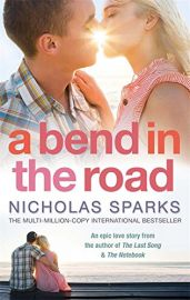 A BEND IN THE ROAD - An Epic Love Story