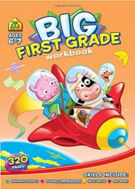 BIG FIRST GRADE WORKBOOK. Ages 6-7, 320 Pages. Beginning Phonics, Reading Comprehension, Basic Maths, and More!