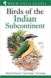 BIRDS OF THE INDIAN SUBCONTINENT - INDIA PAKISTAN SRI-LANKA NEPAL BHUTAN BANGLADESH AND THE MALDIVES