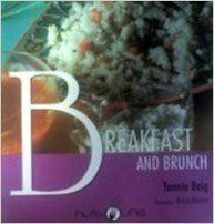 BREAKFAST AND BRUNCH - By Tannie Baig