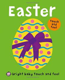 Bright Baby Touch and Feel - EASTER by Roger Priddy