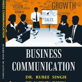 BUSINESS COMMUNICATION - Dr. Rubee Singh & Dr. Jacinta D'Silva
